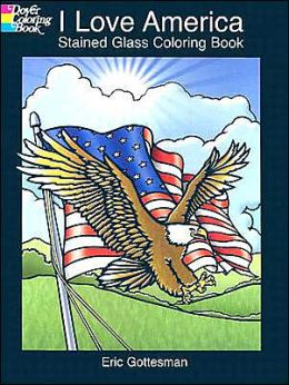 I Love America Stained Glass Coloring Book (Dover Pictorial Archive Series)