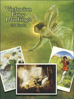 Victorian Fairy Paintings: 24 Cards