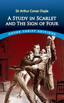 A Study in Scarlet and The Sign of Four (Dover Thrift Editions Series)