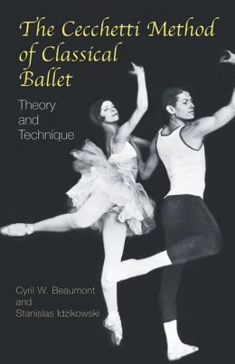 Cecchetti Method of Classical Ballet: Theory and Technique