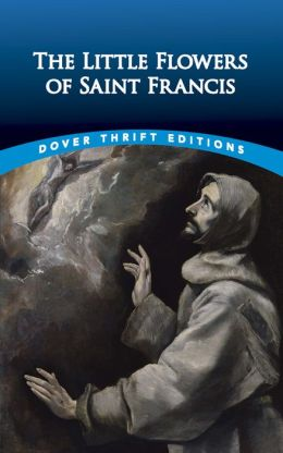 The Little Flowers of Saint Francis (Dover Thrift Editions Series)