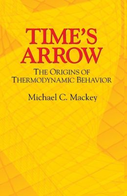 Time's Arrow: The Origins of Thermodynamic Behavior