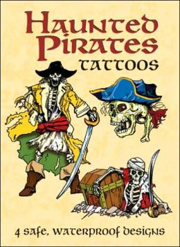 Haunted Pirates Tattoos (Dover Tattoos) Jeff A. Menges, Tattoos and Pirates