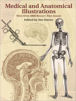 Medical and Anatomical Illustrations: With Over 4800 Permission-Free Images (Dover Pictorial Archive Series)
