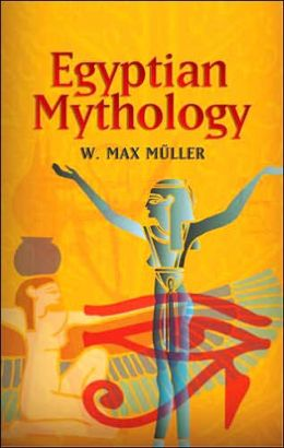 Egyptian Mythology (Dover Books on Egypt Serie)