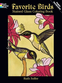 Favorite Birds (Dover Pictoral Archive Series): Stained Glass Coloring Book