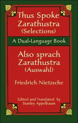 Thus Spake Zarathustra (Selections)/Also sprach Zarathustra (Auswahl): A Dual-Language Book