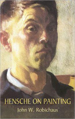 Hensche on Painting