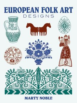 European Folk Art Designs (Dover Pictoral Archive Series)