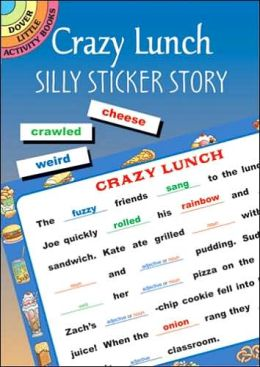 Crazy Lunch: Silly Sticker Story (Dover Little Activity Books Series)