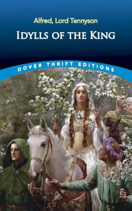Idylls of the King (Dover Giant Thrift Editions)
