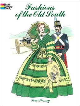 Fashions of the Old South Coloring Book (Dover Pictorial Archive Series)