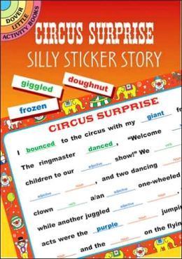 Circus Surprise: Silly Sticker Story (Dover Little Activity Books Series)
