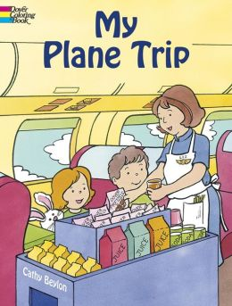 My Plane Trip (Dover Coloring Books Series)