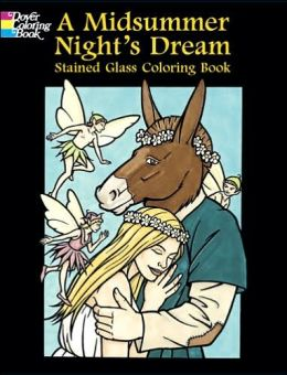A Midsummer Night's Dream Stained Glass Coloring Book