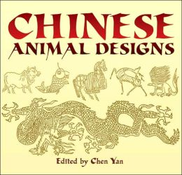 Chinese Animal Designs (Dover Pictorial Archive Series)