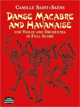 Danse Macabre and Havanaise for Violin and Orchestra in Full Score