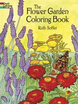 The Flower Garden Coloring Book