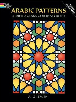 Arabic Patterns: Stained Glass Coloring Book