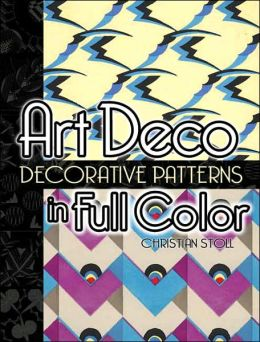 Art Deco: Decorative Patterns in Full Color (Dover Pictorial Archive Series)