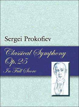 Classical Symphony, Opus 25, in Full Score