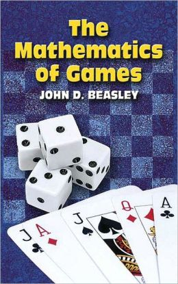 The Mathematics of Games (Dover Books on Mathematics Series)