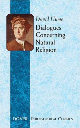 Dialogues Concerning Natural Religion (Dover Philosophical Classics Ser.)
