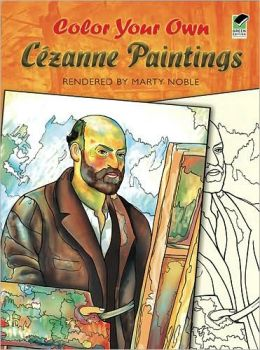 Color Your Own Cezanne Paintings By Paul Cezanne