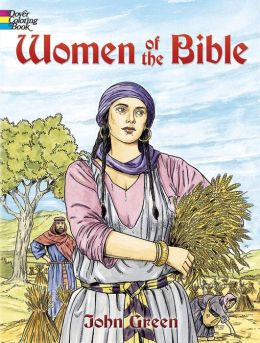 Women of the Bible (Dover Coloring Book Series)
