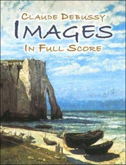 Images in Full Score