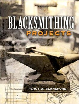 Blacksmithing Projects