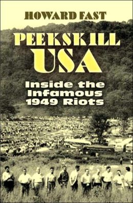 Peekskill: USA: Inside the Infamous 1949 Riots