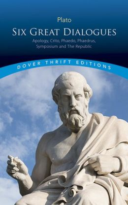 Six Great Dialogues: Apology, Crito, Phaedo, Phaedrus, Symposium, The Republic (Dover Thrift Editions Series)