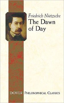 Dawn of Day (Dover Philosophical Classics)