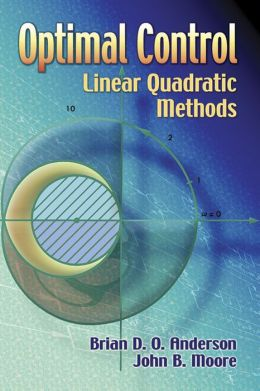 Optimal Control: Linear Quadratic Methods