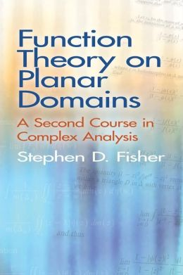 Function Theory on Planar Domains: A Second Course in Complex Analysis
