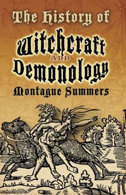History of Witchcraft and Demonology