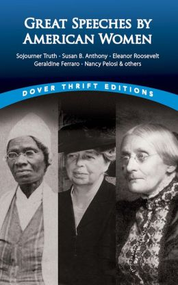 Great Speeches by American Women (Dover Thrift Editions Series)