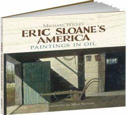 Eric Sloane's America: Paintings in Oil