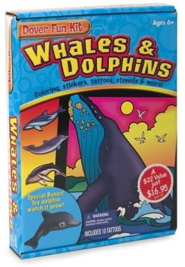 Whales and Dolphins: Coloring, Stickers, Tattoos, Stencils and More! (Dover Fun Kit Series)