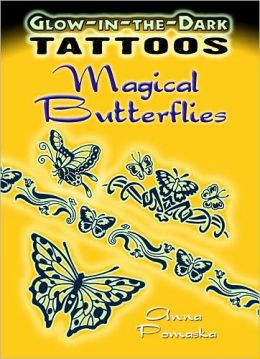 Glow-in-the-Dark Tattoos Magical Butterflies