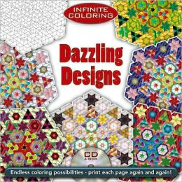 Infinite Coloring Dazzling Designs Book & CD