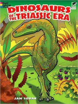 Dinosaurs of the Triassic Era
