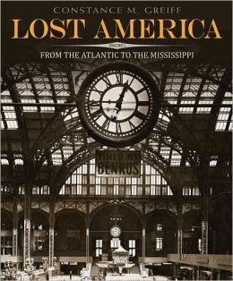 Lost America, Volume I: From the Atlantic to the Mississippi