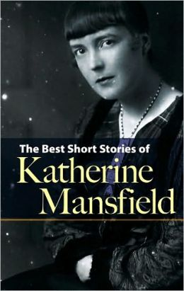 The Best Short Stories of Katherine Mansfield