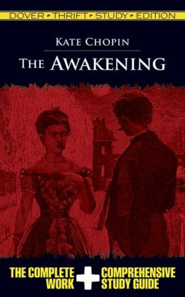The Awakening: Dover Thrift Study Edition