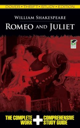 Romeo and Juliet: Dover Thrift Study Edition