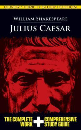 Julius Caesar: Dover Thrift Study Edition
