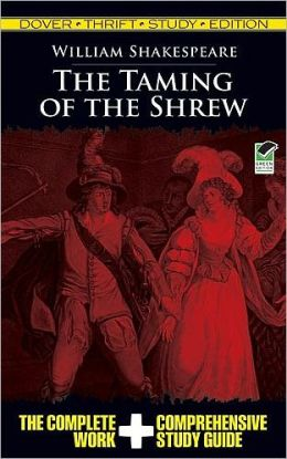 The Taming of the Shrew: Dover Thrift Study Edition
