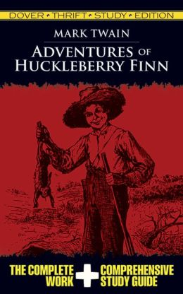 Adventures of Huckleberry Finn (Dover Thrift Study Edition) Mark Twain